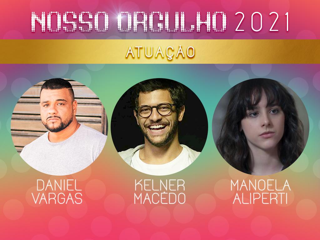 Manoela Aliperti, Daniel Vargas e Kelner Macêdo são os destaques na categoria atuação; quem você quer com o troféu na mão?