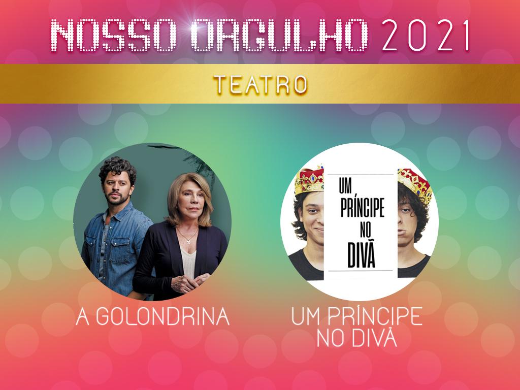 Um Príncipe no Divã e A Golondrina são os indicados à melhor produção teatral de 2020; vote agora na sua preferida